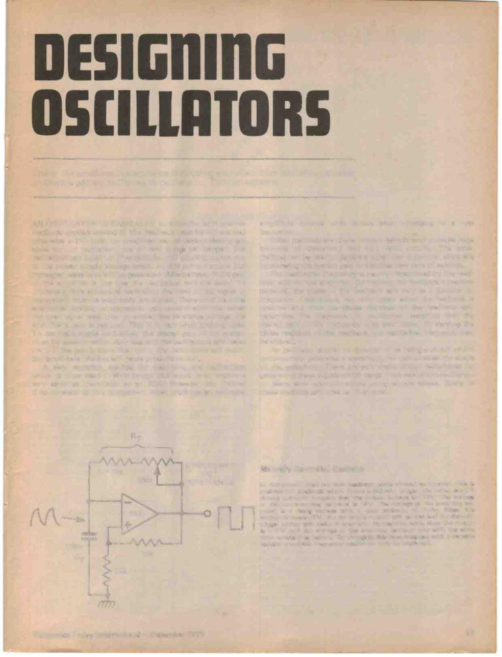 One of the problems in electronics is stopping amplifiers from oscillating, another problem is getting oscillators to oscillate... Tim Orr explains.
