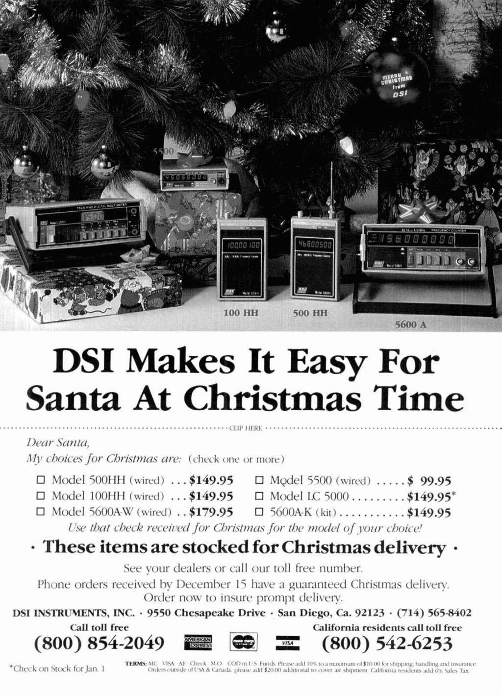 DO ITH DSI Makes It Easy For Santa At Christmas Time... (;1.,1',1,<1<1.'... Decir Santa, 1191 c-hoic--c.s for Christnzc~.s arcj: (check one or more) El Model 5OOHH (wired)... $149.