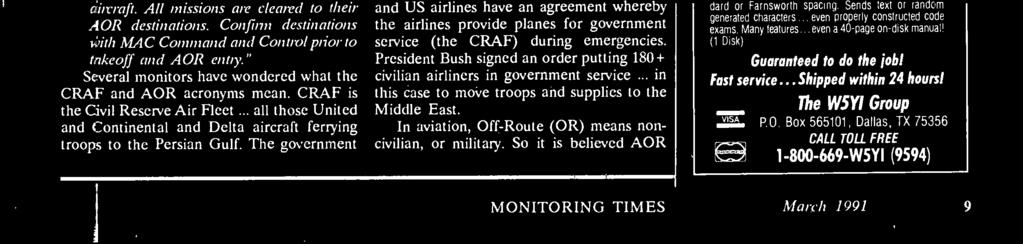 President Bush signed an order putting 180+ civilian airliners in government service... in this case to move troops and supplies to the Middle East.