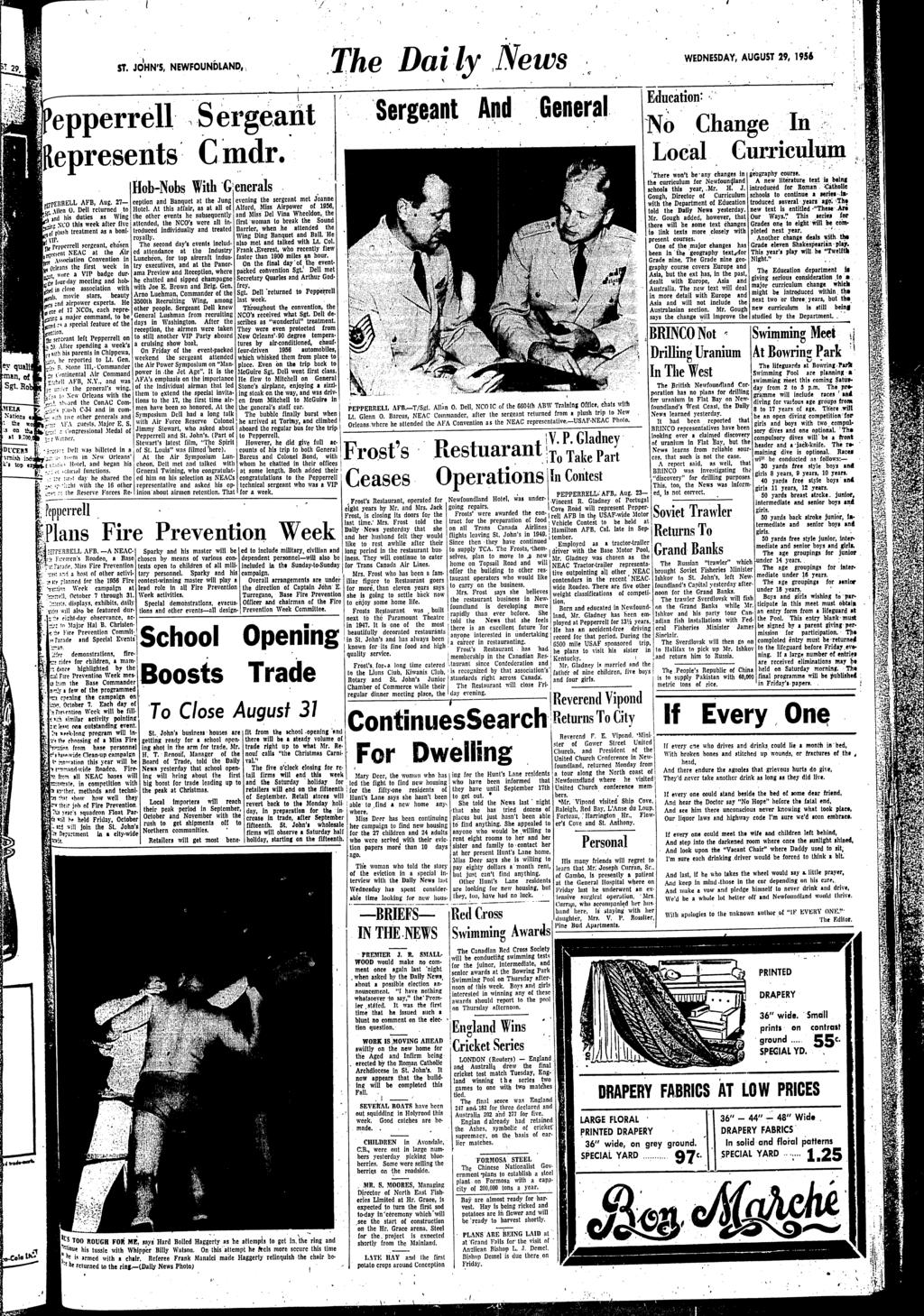 i~ '/ ' '1 ST JOHN'S NEWFOUNDLAND The Daily News fj' WEDNESDAY' AUGUST 29 1956 epperrell epresents' 1'rEltRELL AFB Aug 27- r len O Dell rcturned to Jnd his duties as Wing ~CO this week after c