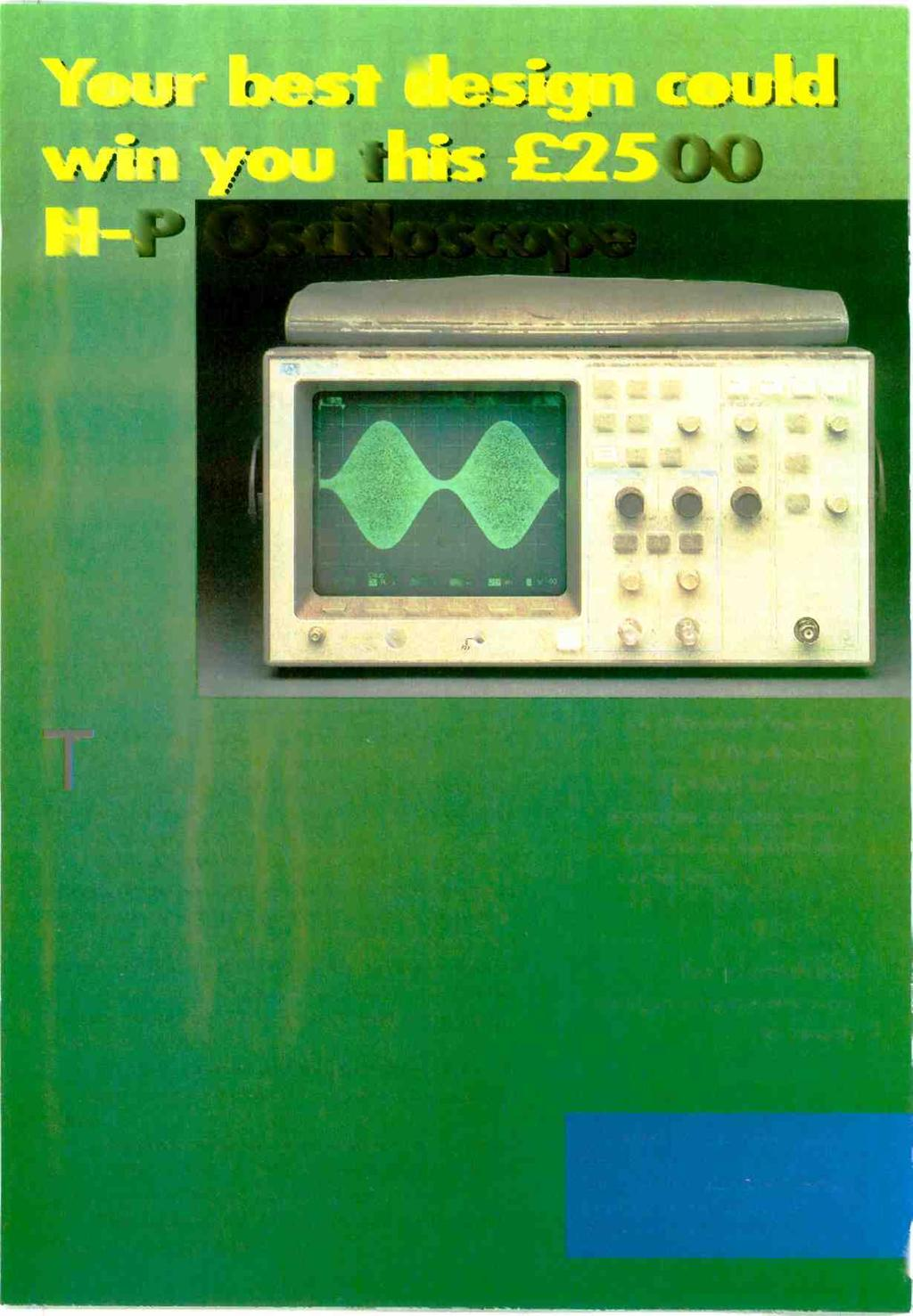 H -P Oscilloscope HAWLETI: 54800A loo VI M& PACKARD OSCILLOSOMI 2 CNANNGL TRIGGER Aul:) Molar VERTICAL Volts/Om Von/DA HIS Hewlett-Packard oscilloscope combines the feel and display of a top line