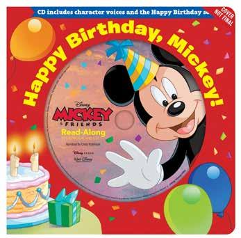 Happy Birthday, Mickey! Board Book and CD It s Mickey s birthday, and his friends are ready to surprise him with a celebration!
