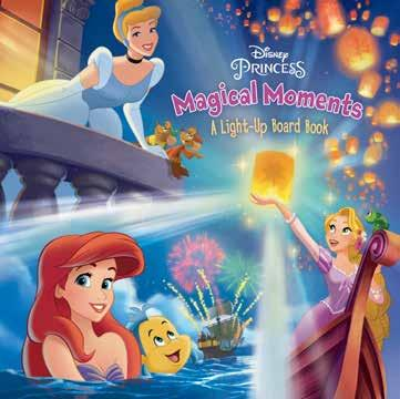 Magical Moments A Light-Up Board Book Five princesses share their enchanting memories in this beautiful book that features twinkling lights on every spread!