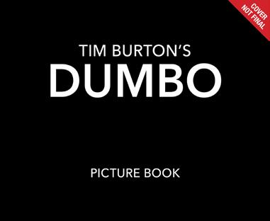 Dumbo Live Action Picture Book Written by Calliope Glass A gorgeous jacketed picture book that captures the heart and stunning visuals of Tim Burton s Dumbo.