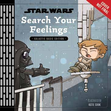 Disney Lucasfilm Press 978-1-368-02736-6 1368027369 Release Date: 9/5/2018 On Sale Date: 10/2/2018 Price US/CAN: $10.99/$11.