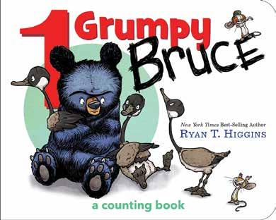 1 Grumpy Bruce A Counting Board Book RELATED PRODUCTS (Previous Titles) We Don t Eat Our Classmates 978-1-368-00355-1 $17.99 HC BE QUIET! 978-1-4847-3162-8 $17.99 HC Hotel Bruce 978-1-4847-4362-1 $17.
