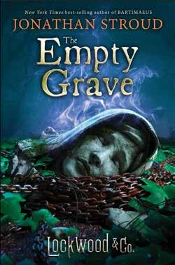 Lockwood & Co., The Empty Grave Written by Jonathan Stroud Lockwood & Co.