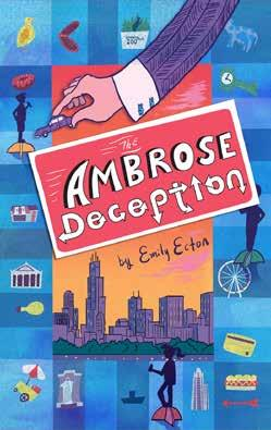 The Ambrose Deception Written by Emily Ecton For fans of creative mystery series like Mr.