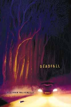 Deadfall Written by Stephen Wallenfels Breaking Bad meets Taken in this terrifying thriller about teen brothers caught up in a dangerous web of criminals and searching for escape in the Pacific