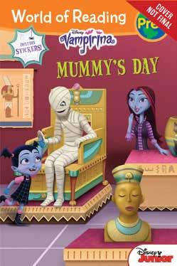 World of Reading: Mummy s Day Level Pre-1 Reader World of Reading: Pups on a Mission Level 1 Reader plus Fun Facts Illustrated by Disney Storybook Art Team; Imaginism Studios, Inc.