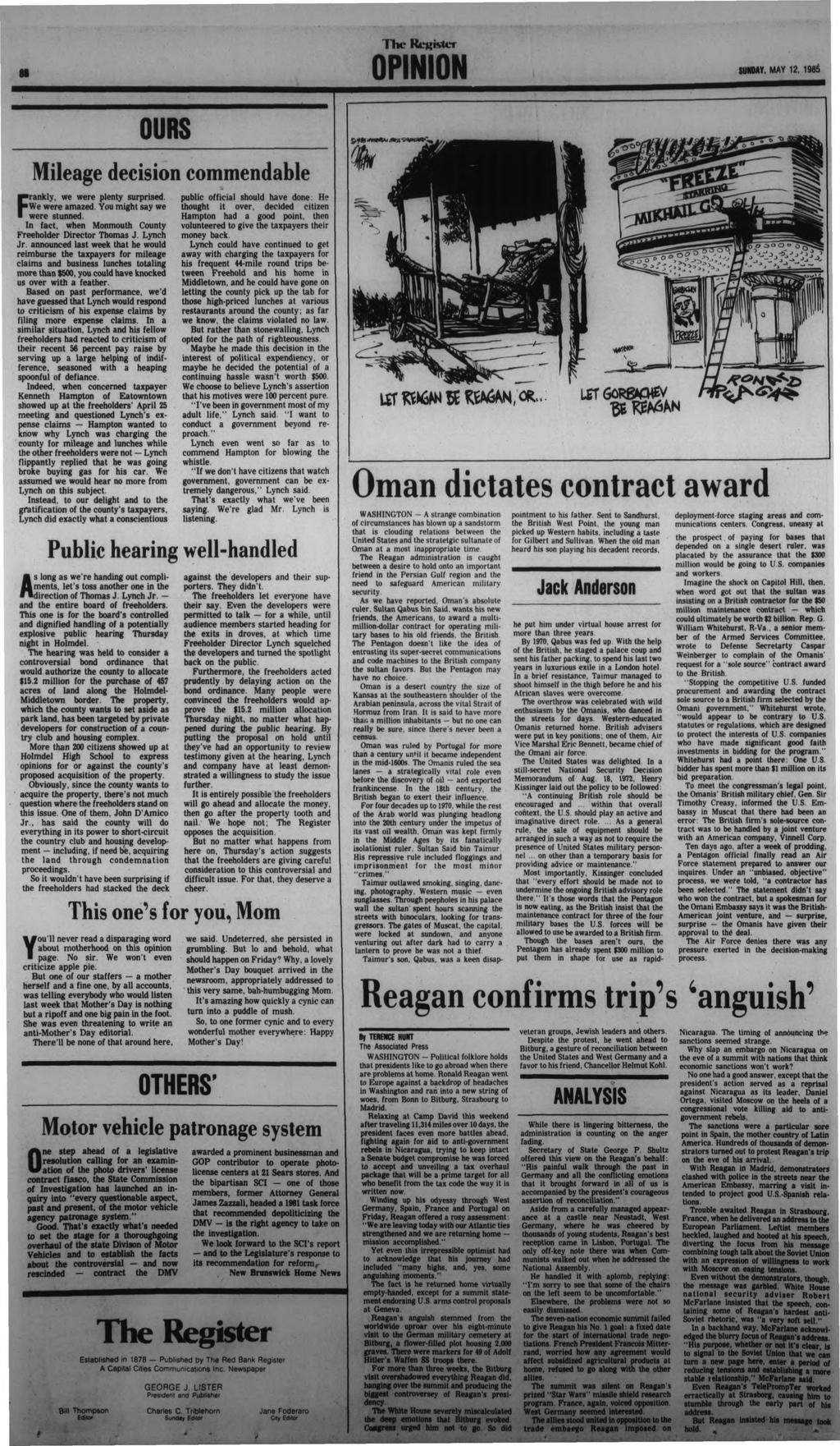 OPINION SUNDAY. MAY 12. 1985 F OURS Mileage decision commendable rankly, we were plenty surprised. We were amazed. You might say we were stunned.