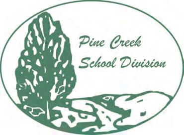 net Learning For Living The Pine Creek School Division Board of Trustees, staff and