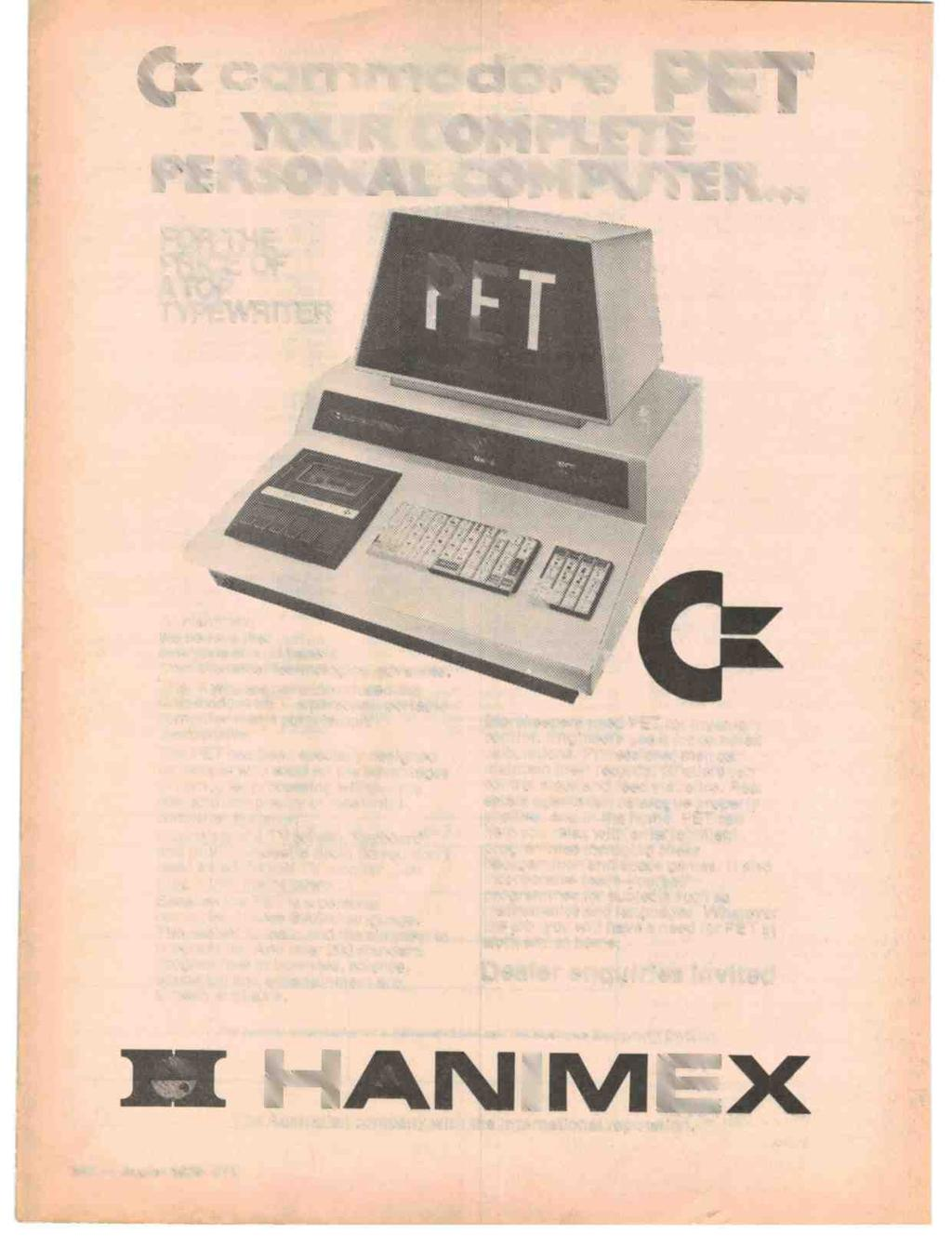 ";.i commodore PET YOUR COMPLETE -RSONAL CON PUTE R... FOR THE PRICE OF ATOP TYPEWRITER aey. "" ""-. F 4'."