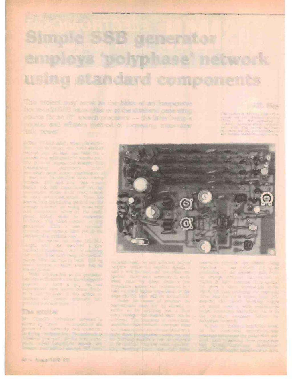 PTcD:eic 725 Simple SSB generator employs `polyphase' network using standard components This project may serve as the basis of an inexpensive home -built SSB transmitter or as the sideband generating