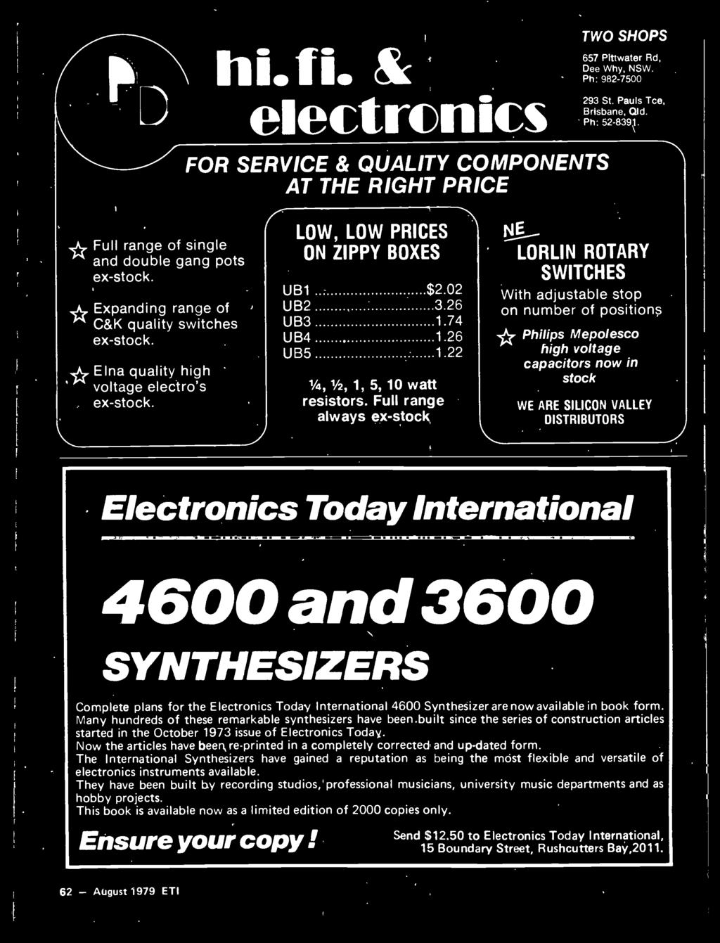 Today International 4600 and 3600 SYNTHESIZERS Complete plans for the Electronics Today International 4600 Synthesizer are now available in book form.