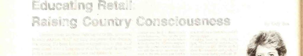 56/ R &R FRIDAY, JANUARY 23, 1987 PROFILES IN COUNTRY Educting Retil: Rising Country Consciousness Country music hs been fighting for its life, ccording to some sources.
