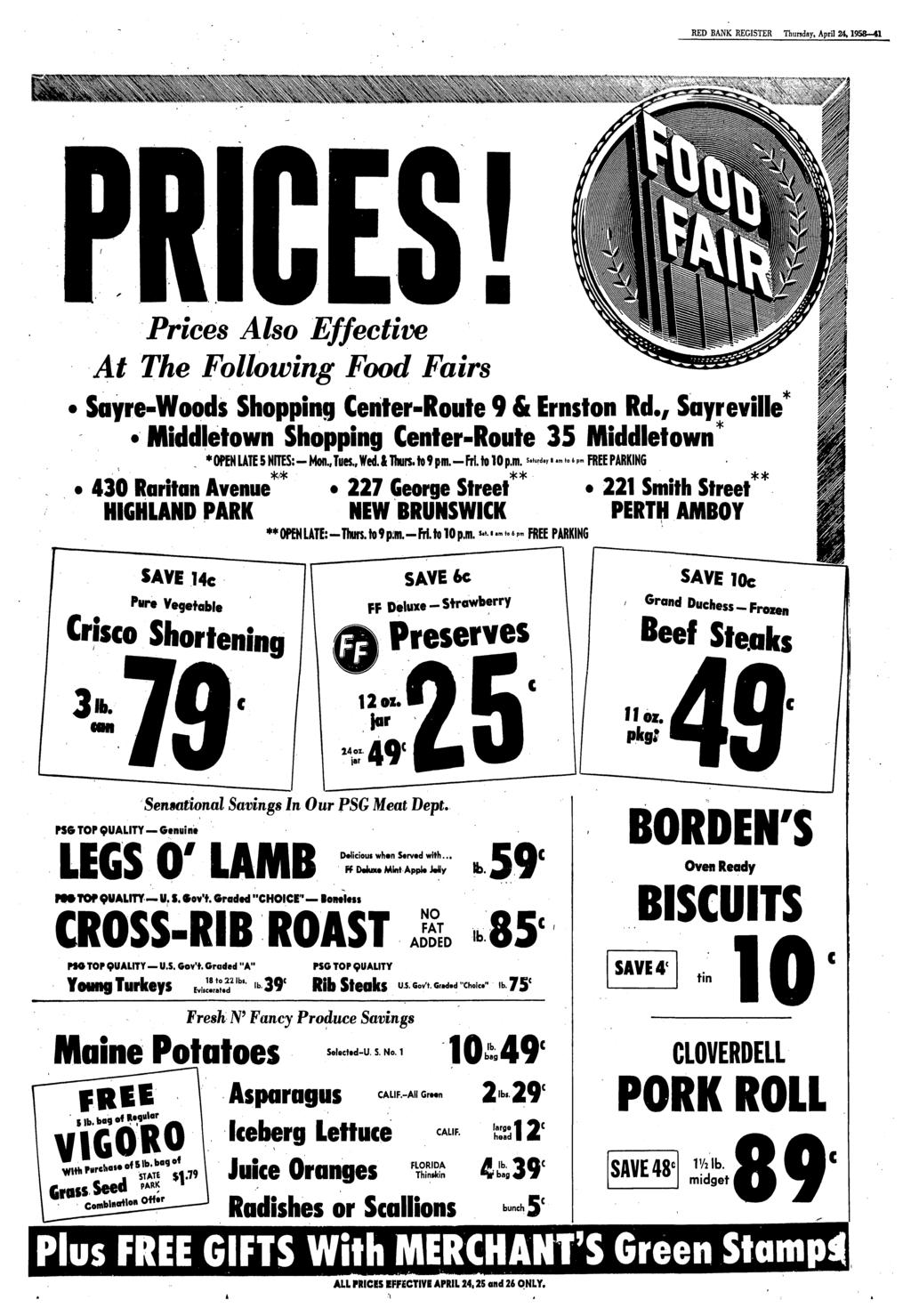REGISTER Thursday, April 24,1958-41 Prices Also Effective At The Following Food Fairs Sayre-Woods Shopping Center-Route 9 & Ernston Rd., Sayreville Middletown Shopping Center-Route 35 Middletown*.