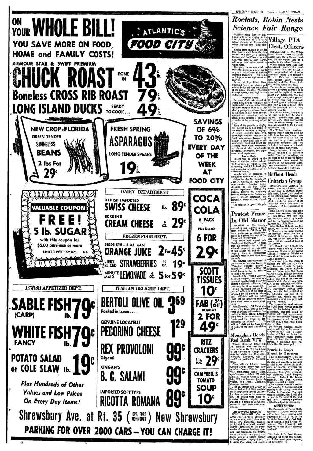 WHOLE BILL! YOU SAVE MORE ON FOOD, HOME and FAMILY COSTS! ARMOUR STAR & SWIFT PREMIUM Boneless CROSS RIB ROAST 7 9 LONG ISLAND DUCKS READY TO COOK.