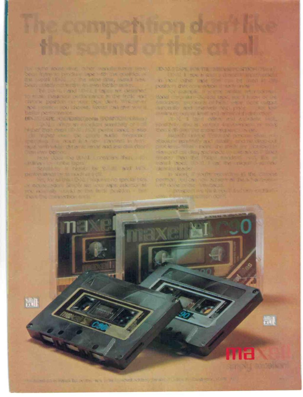 The competition don't like the sound of this at all. For quite some time, other manufacturers have been trying to produce tape with the qualities of the Maxell UD-XL.