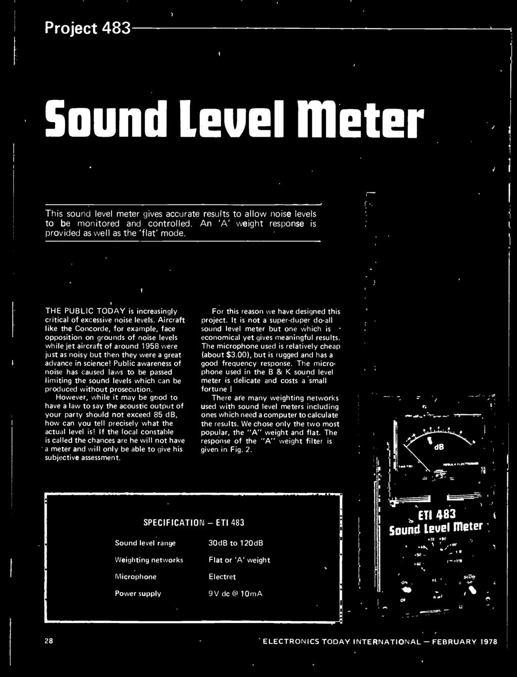 However, while it may be good to have a law to say the acoustic output of your party should not exceed 85 db, how can you tell precisely what the actual level is!