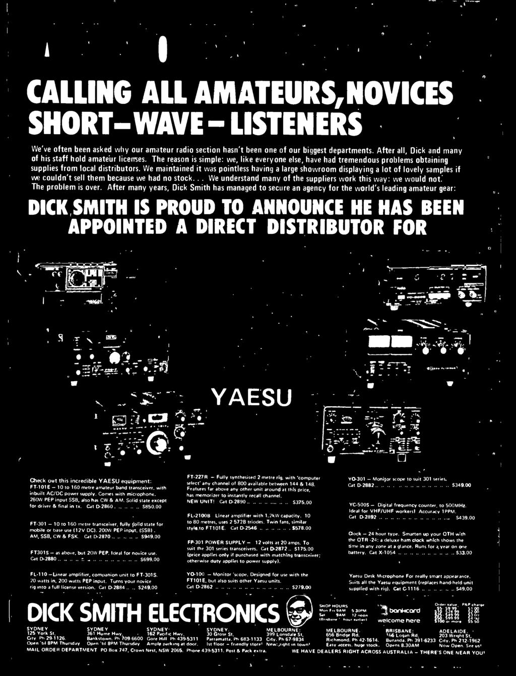 DICK SMITH IS PROUD TO ANNOUNCE HE HAS BEEN APPOINTED A DIRECT DISTRIBUTOR FOR. _ :=-p-: o...- _- YAESU =-.-- 717.'.