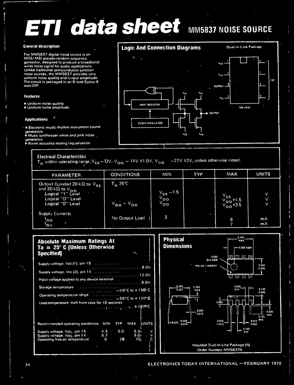 generators Music synthesizer white and pink noise generators Room acoustics testing/equalisation 1 CLOCK OSCILLATOR VGG 000 Electrical Characteristics TA within operating range, Vss- OV, VDD - 14V ±1.