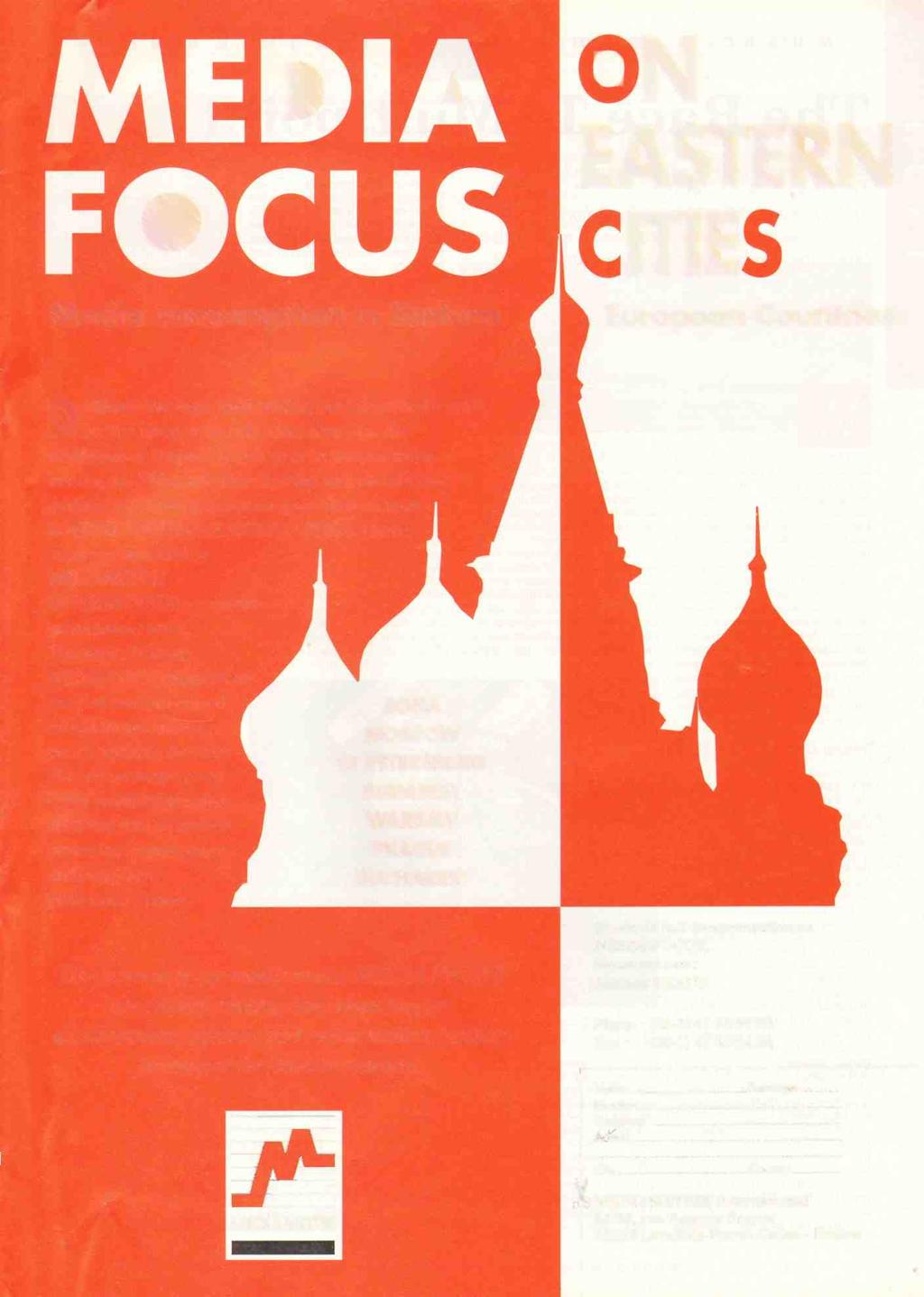 AmericanRadioHistory.Com IVIED A FOCUS Media consumption in Eastern ON EASTERN CITIES European Countries Do Muscovites begin their working day before the French?