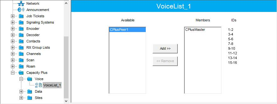 4.3.6 Capacity Plus Voice List This section describes how to add the channels contained in the Channels Pool to a Capacity Plus Voice List. In the left pane, select Capacity Plus > Voice.