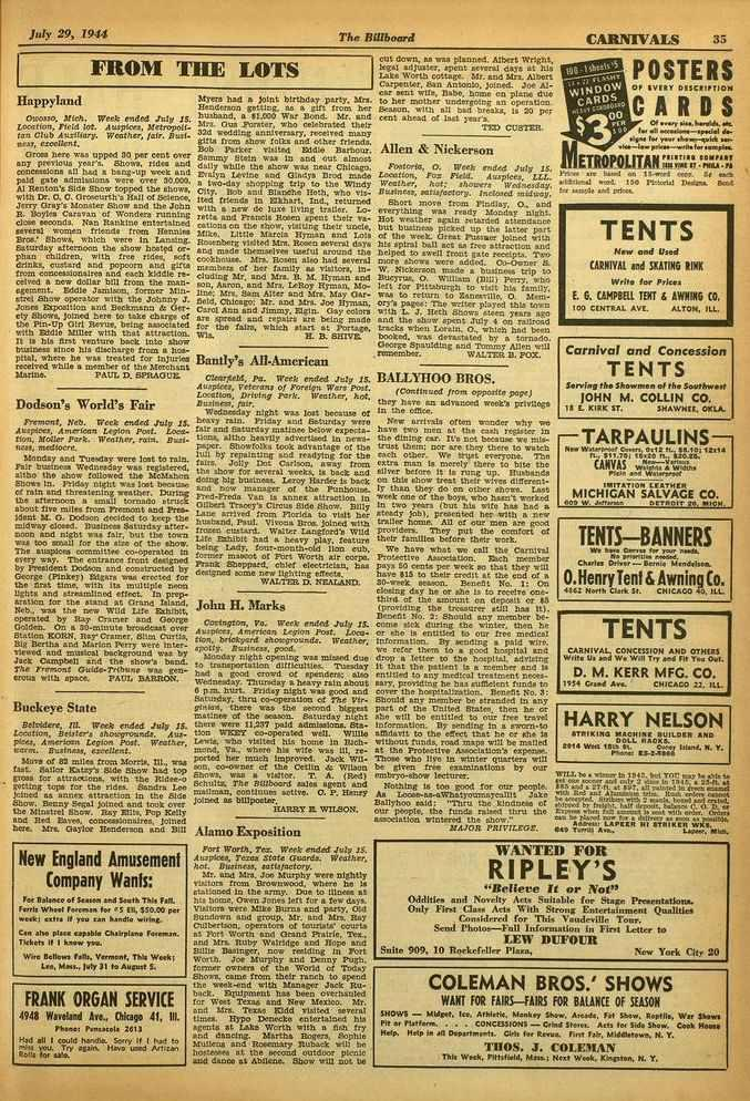 July 29, 1944 The Billboard CARNIVALS 35 Happyland FROM THE LOTS Otmaso, Meth. Week ended July 15. Location, Fled lot. Auspices, Metropolitan Club Auxifiery. Weather, fair.