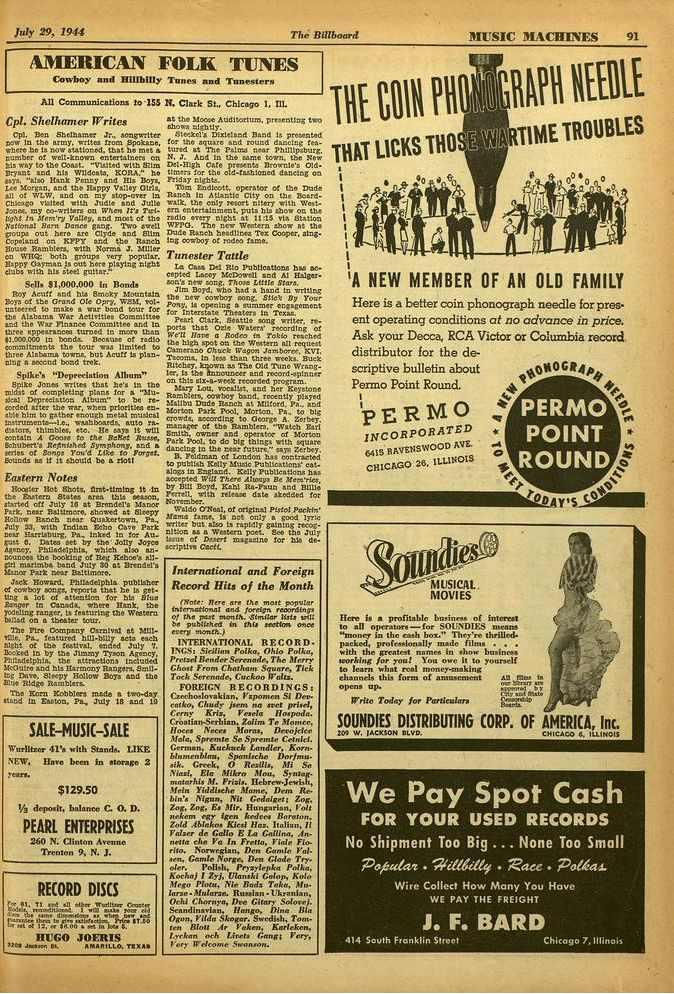 July 29, 1944 The Billboard 311:SIC 31:1('HINES 91 AMERICAN FOLK TUNES Cowboy and Hillbilly Torsos And Toneatern All Communications Its 155 N. Clark St., Chicago 1, 111. Cpl. SheRunner Writes Cpl.