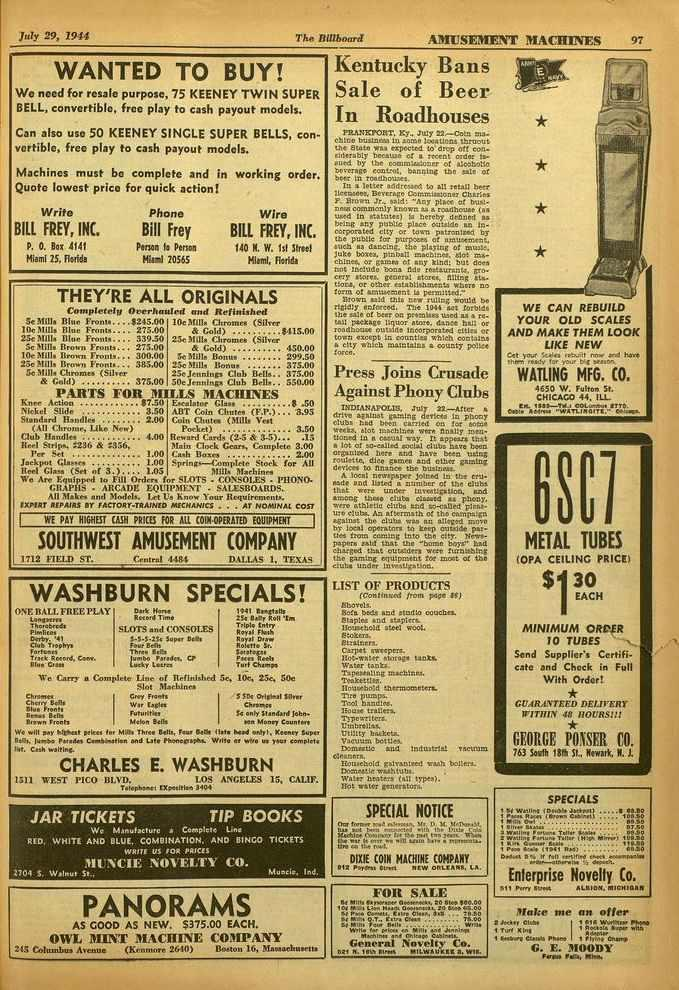 July 29, 1914 The TM:board AMUSEMENT MACHINES 97 WANTED TO BUY! We need for resale purpose, 75 KEENEY TWIN SUPER BELL, convertible, free play to cash payout models.