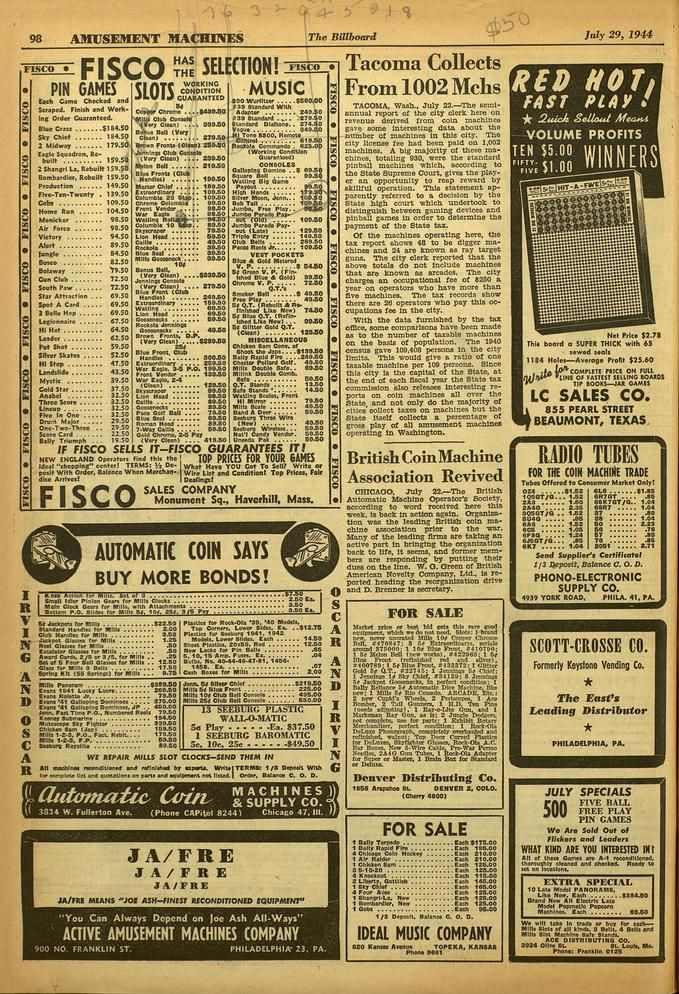 98 AMUSEMENT MA cnnies The Rillhoarti July 29, 1944 FISCO FISCO THE SELECTION!..s(-0 PIN GAMES SLOTS.iiii;:71'. MUSIC Cmli Ckno CAtel.cd I.4 log Scrapcd_ finish end Work- Cower Clow,...1470.