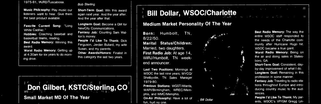 Sm Fulk, WLWI/Montgomery Smll Mrket Personlity Of The Yer Born: Dothn, AL, 6/20/54. Mritl Sttus /Children: Single. First Rdio Job: Afternoons t WWFUCIermont, FL in 1973.
