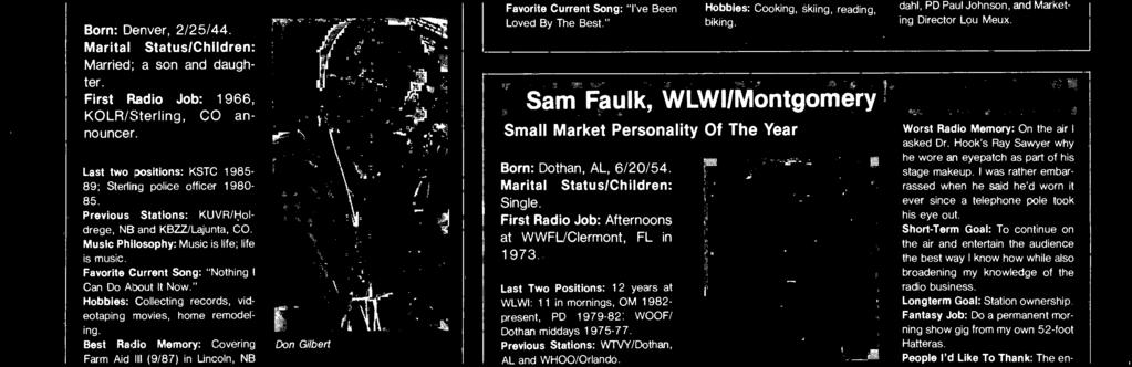 "Sm Fulk Fvorite Current Song: ""Killin' Time."" Hobbies: Boting, flying, rcquetbll, skiing. Best Rdio Memory: I ws stnding in the wings during Hnk Willims Jr."