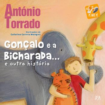 Picture Books 2016 - Ilustrata GONÇALO E A BICHARADA - GONÇALO AND THE ANIMALS by António Torrado, illustrated by