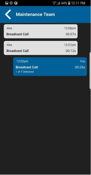 Broadcast Call History Calls might not be delivered to everyone because a talkgroup member may be offline, engaged in a cellular call, have a Do Not Disturb
