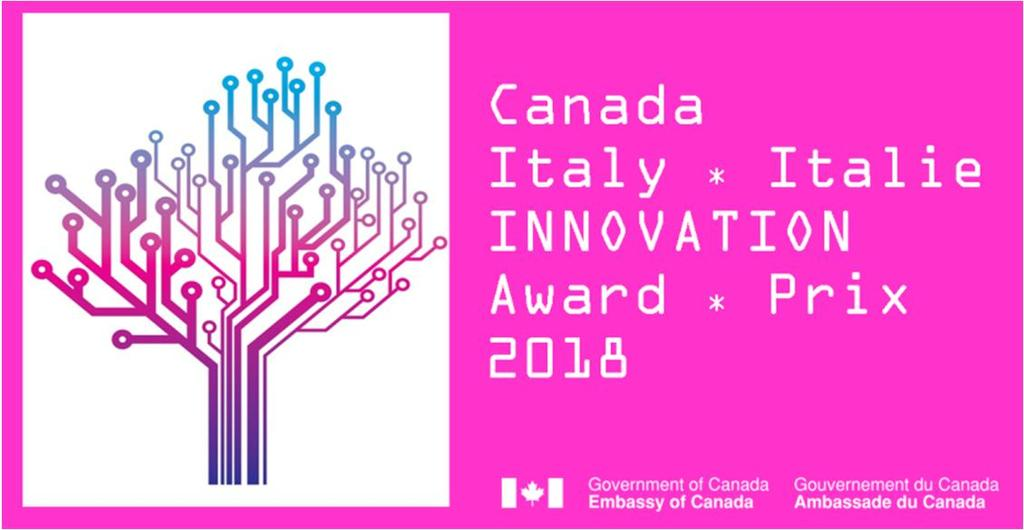 Embassy of Canada to Italy Canada-Italy Innovation Award 2018 Public Affairs and Advocacy www.canada.