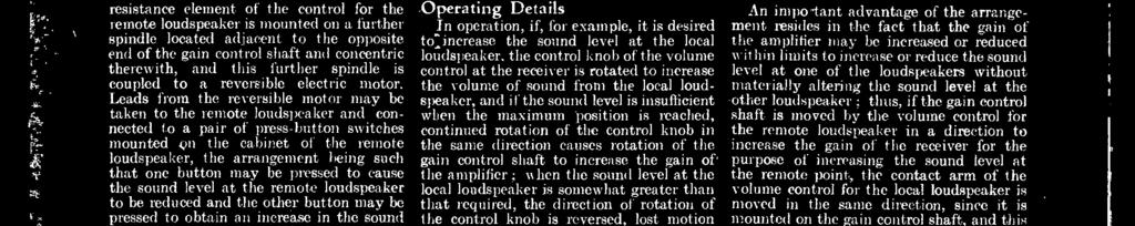 volume of sound may he element of tle control for the local loud reduced at any time by actuation of tho speaker is mounted on a control spindle other imress button which controls rotation coaxial