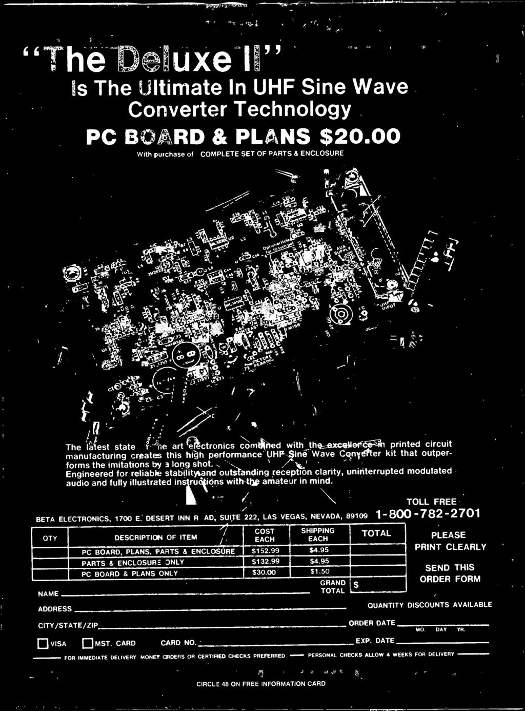 DESERT INN ROAD. SUITE 222, LAS VEGAS, NEVADA, 89109 QTY DESCRIPTION OF ITEM COST EACH SHIPPING EACH PC BOARD, PLANS, PARTS & ENCLOSURE $152.99 $4.95 PARTS & ENCLOSURE ONLY $132.99 $4.95 PC BOARD & PLANS ONLY $30.