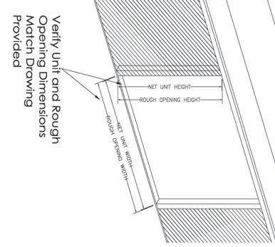 Masonry openings should be 1 (26mm) wider and 1/2 (13mm) higher than the nosing/exterior casing.