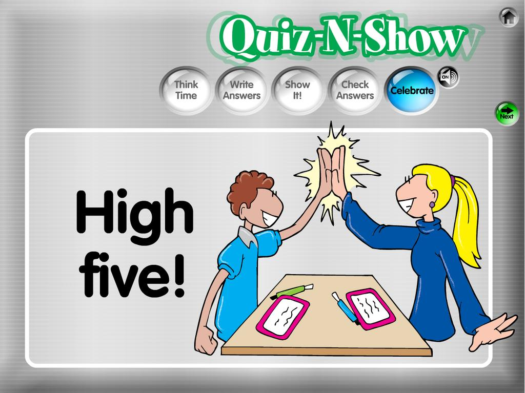 30 5. Celebrate. The game displays a randomly- selected celebration prompt. For example: High Five!