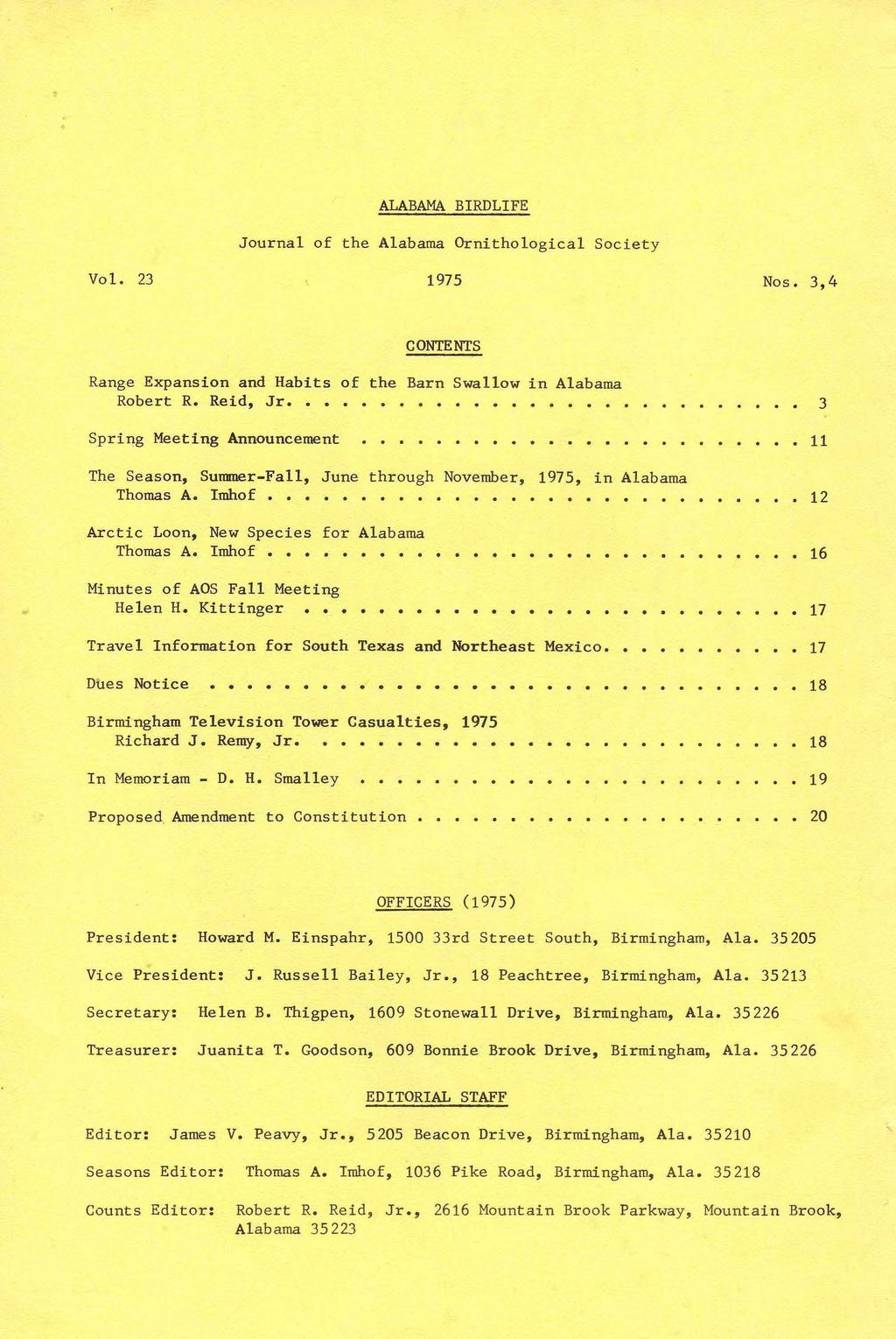 ALABAMA BIRDLIFE Journal of the Alabama Ornithological Society Vol. 23 1975 Nos. 3,4 CONTENTS Range Expansion and Habits of the Barn Swallow in Alabama Robert R. Reid, Jr.