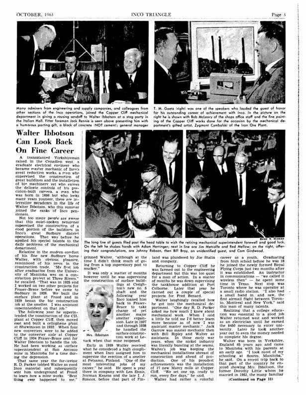 OCTOBER, 1963 INCO TRIANGLE Page 3 Many admirers from engineering and supply companies, and colleagues from other sections of the Inco operations, joined the Copper Cliff mechanical department in