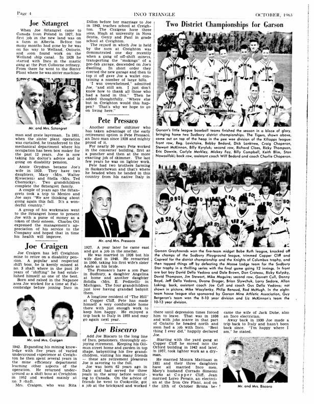 Page 4 INCO TRIANGLE O('TOBER, [Q3 Mr. and Mrs. Sztangret Joe Sztangret When Joe Sztangret came to Canada from Poland in 1927, his first job in the new land was on a faj-mn in Alberta.