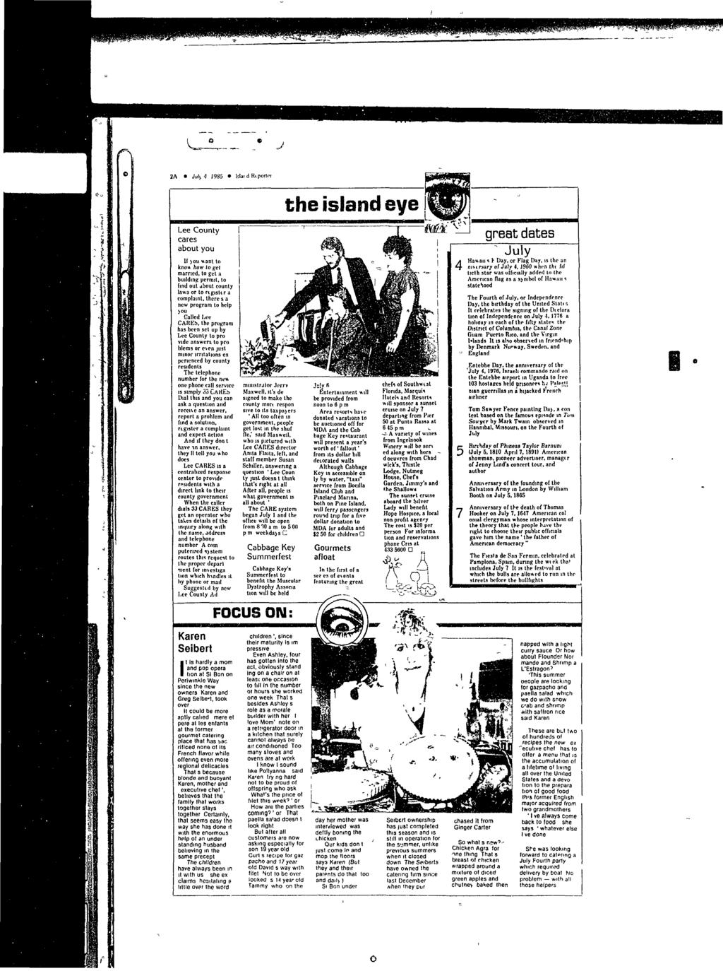 J 2A Jul> 4 1985 Islai d Riportft the island eye * I (V Lee County cares about you If joit want to know how to get married, to gel a building permit, to find out about county laws or to register a