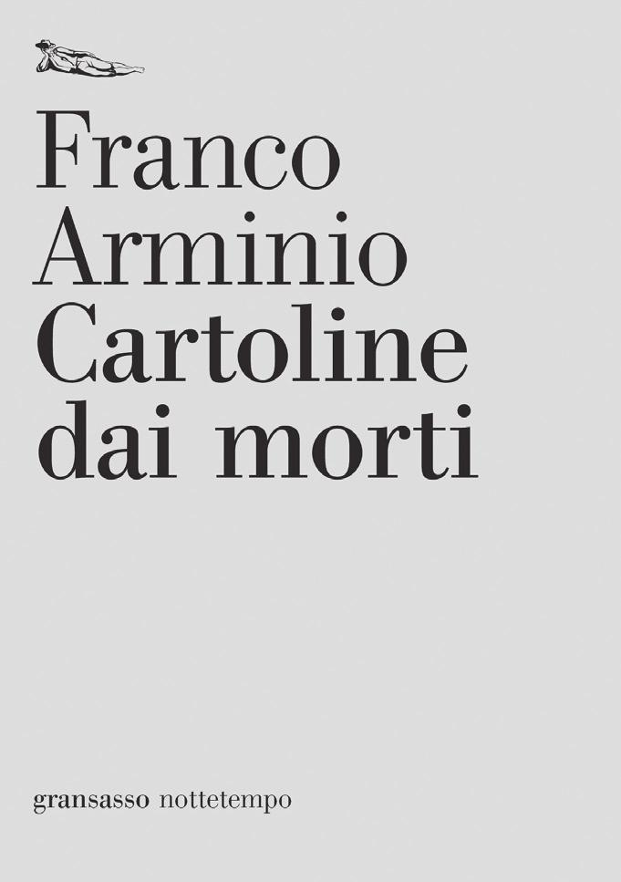 Franco Arminio Postcards from the dead (Cartoline dai morti) Striking stories of just a few lines, on the many ways of dying.