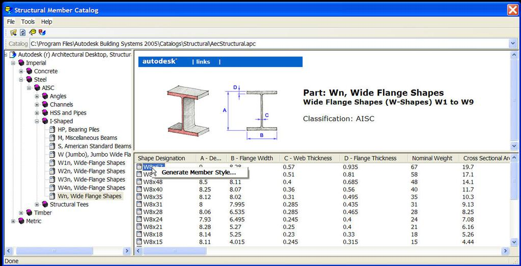 Structural Member Catalog The Structural Member Catalog is located on the Format pulldown menu, and contains specifications for different types and sizes of standard structural shapes.