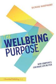 Info Ready to dig deeper into this idea? Buy a copy of The Wellbeing Purpose. Want copies for your organization or for an event? We can help: customerservice@800ceoread.