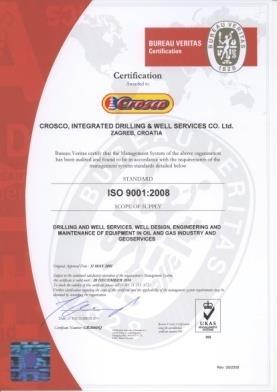 QUALITY MANAGEMENT SYSTEM CROSCO's Quality Management System based on the Internationally recognized ISO 9001:2008 standard and certificated by BVC (since 2001).