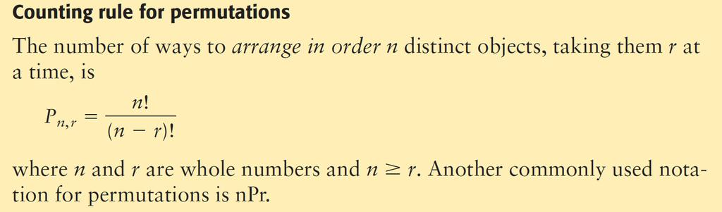 Permutations: Permutation Permutations are especially useful when the order of
